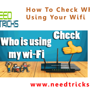How To Check Who Is Using Your Wifi