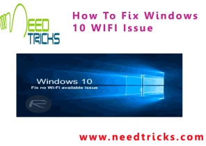 How To Fix Windows 10 WIFI Issue