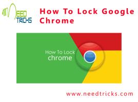 How To Lock Google Chrome