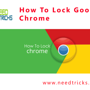 How To Lock Google Chrome