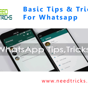Basic Tips & Tricks For Whatsapp