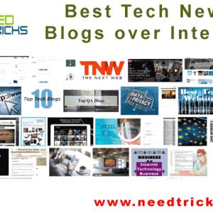 Best Tech News Blogs over Internet