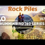 Humminbird 360 Series – On the water EP5- Rock piles