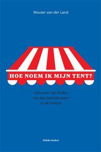 HoeNoemIkMijnTent-cover-lores