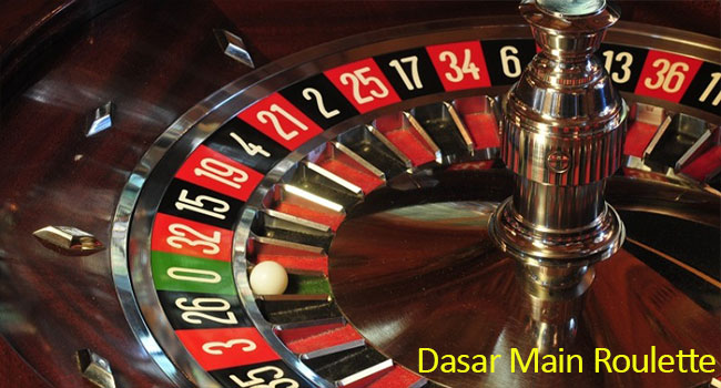 Dasar Main Roulette