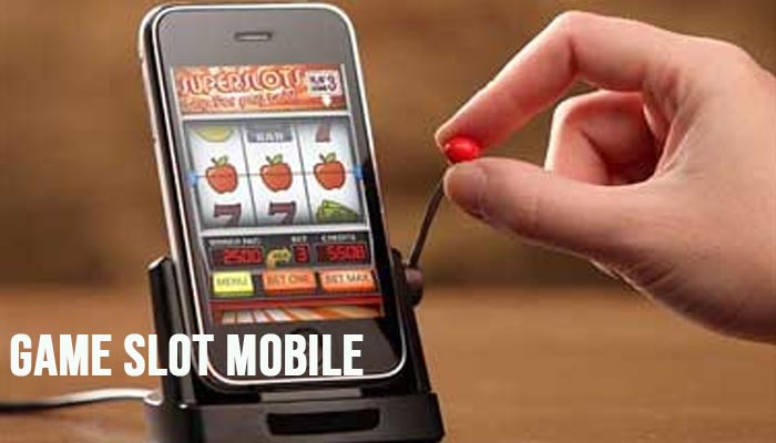 Game Slot Mobile
