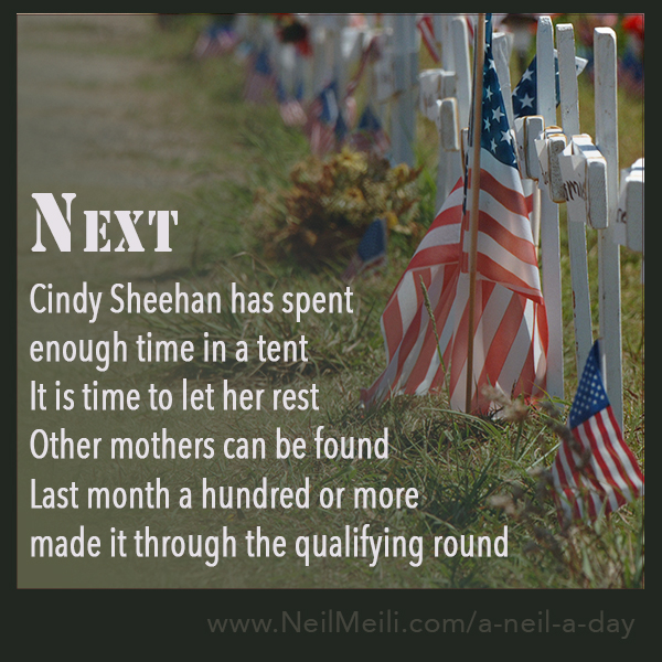 Cindy Sheehan has spent enough time in a tent It is time to let her rest Other mothers can be found Last month a hundred or more made it through the qualifying round