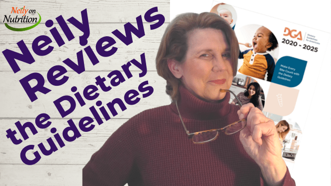 Neily reviews the Dietary Guidelines