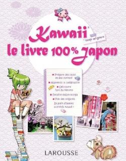 «Kawaii : le livre 100 % Japon»