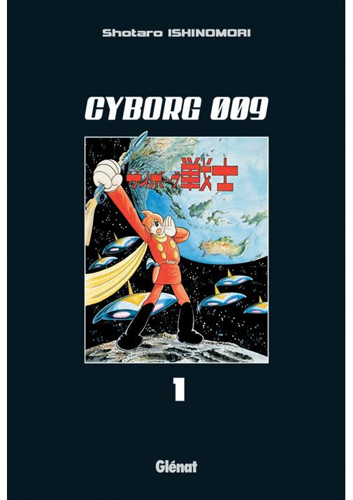 Cyborg 009 Vol.1  – une série culte chez Glenat !