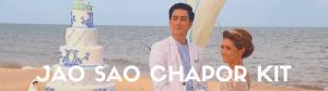 Jao Sao Chapor Kit