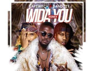 abobi eddieroll wida you remix ft kaywswitch and dandizzy