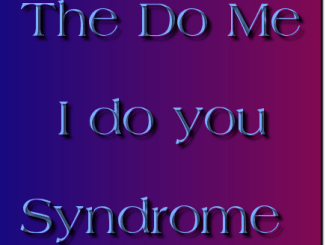 do me i do you syndrom