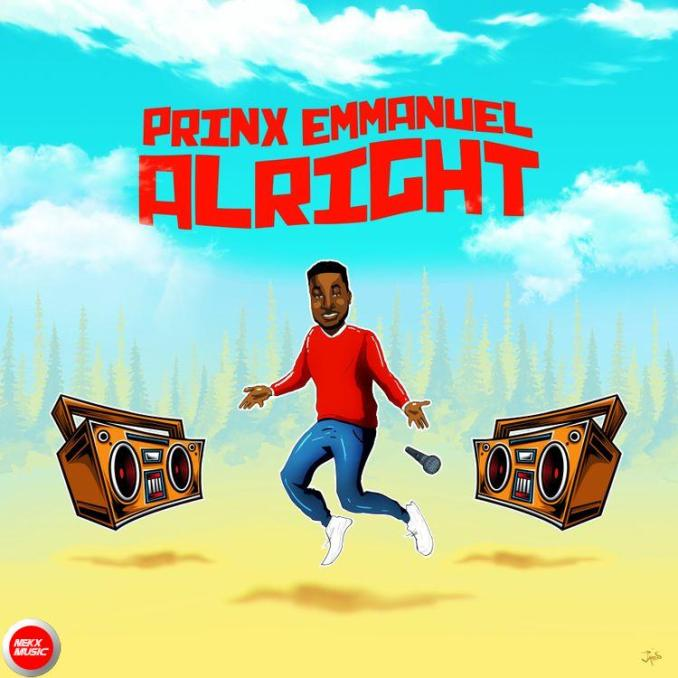 Prinx Emmanuel alright mp3 download