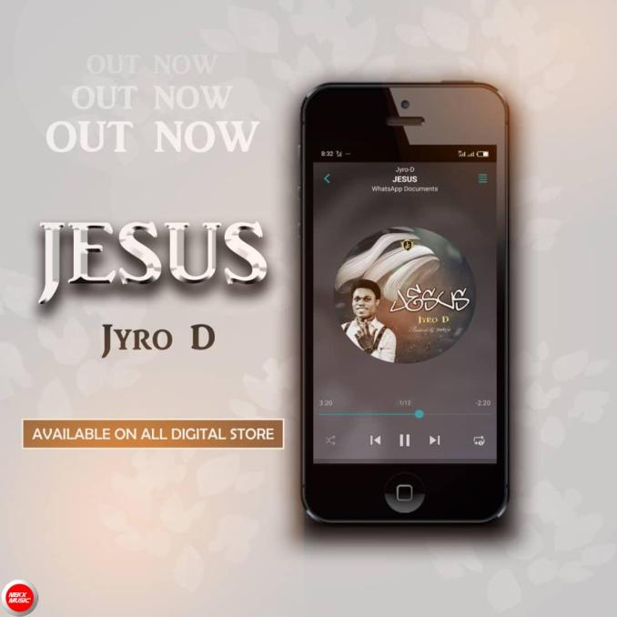 Jesus by Jyro D MP3 Download