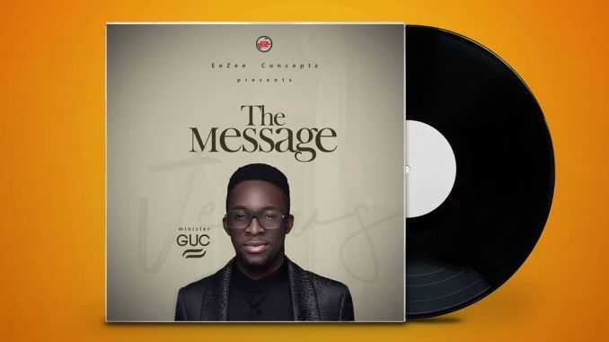 GUC The Message Download album