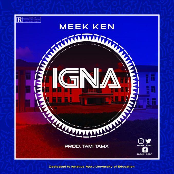 Meek Ken IGNA free mp3 download
