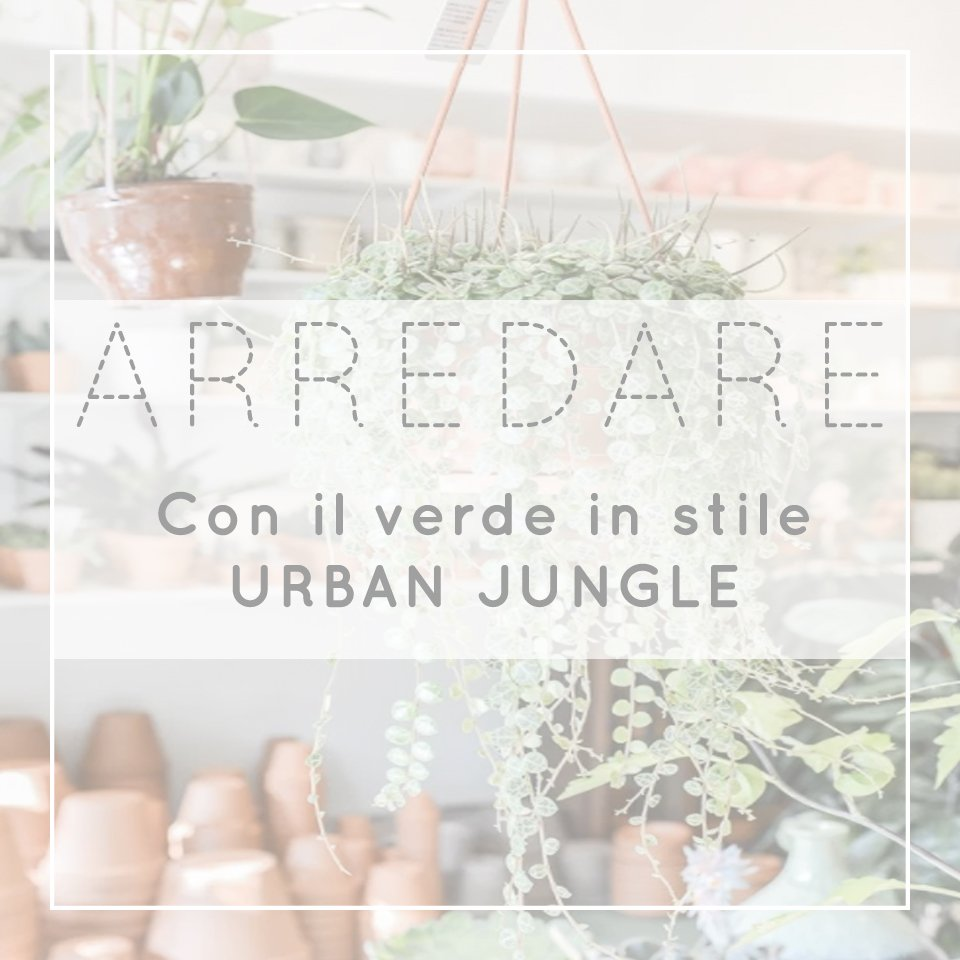 Idee handmade in  stile Urban Jungle