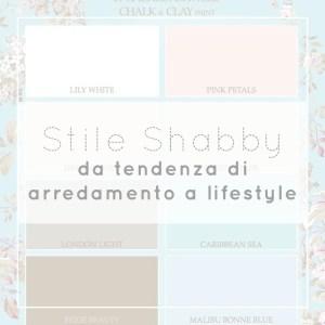 Stile Shabby Chic- da tendenza di arredamento a lifestyle