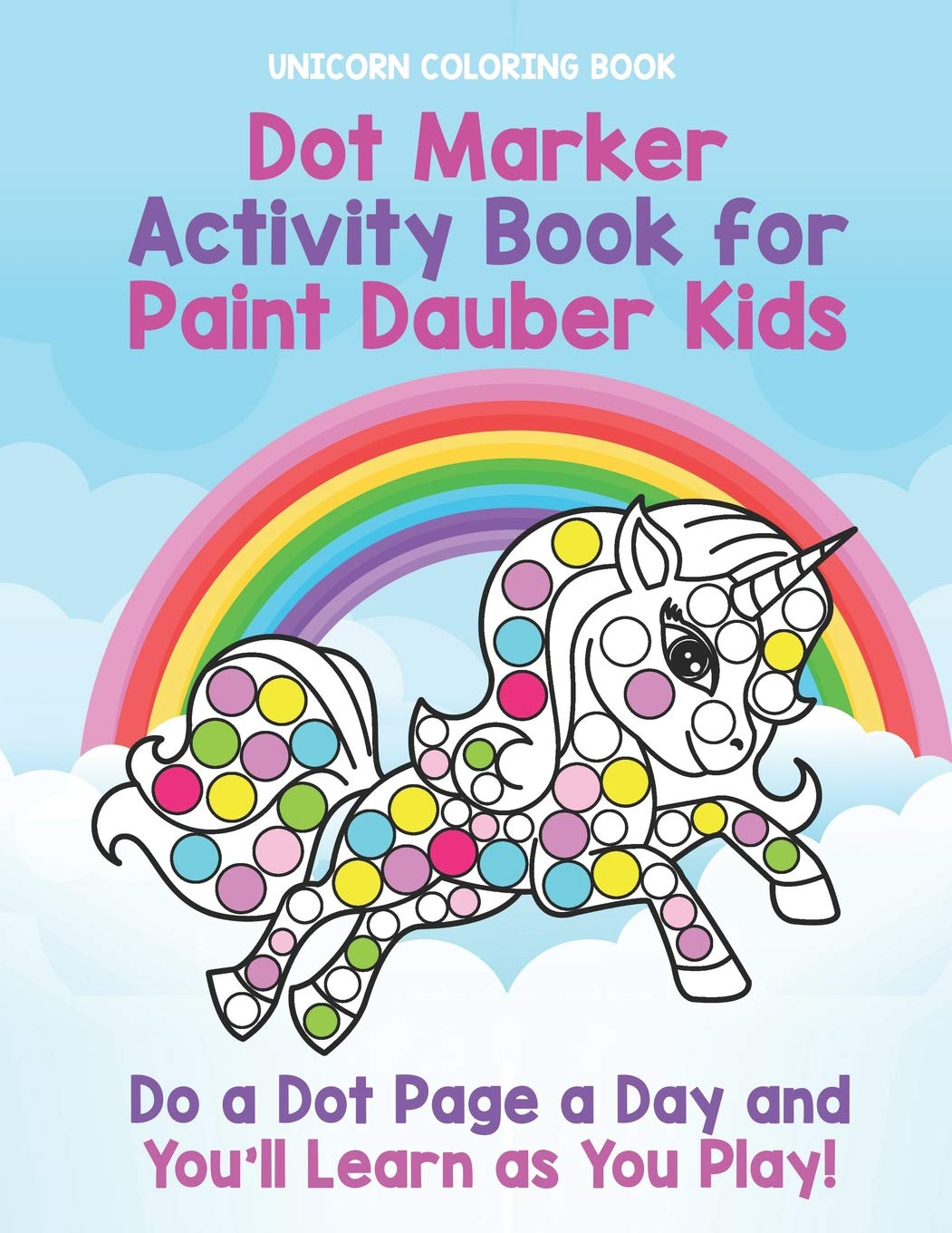 Unicorn Coloring Book Dot Marker Activity Book For Paint