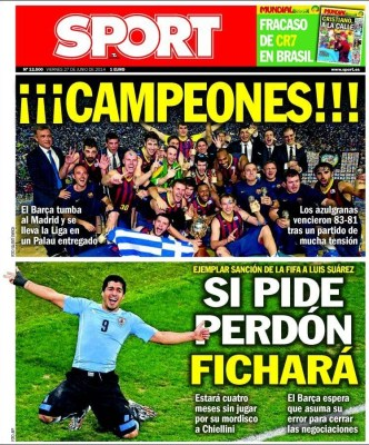 Portada Sport: Luis Suárez sancionado, queda fuera del Mundial de Brasil 2014, debe pedir perdon para ir al barcelona