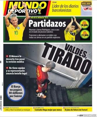 Portada Mundo Deportivo: comienzan los  cuartos final del Mundial Brasil 2014 valdes sin equipo