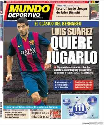 Portada Mundo Deportivo: Luis Suárez quiere estar en el clásico