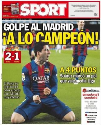 Portada Sport: Golpe al Madrid. A lo campeón suarez clasico gol barcelona real madrid