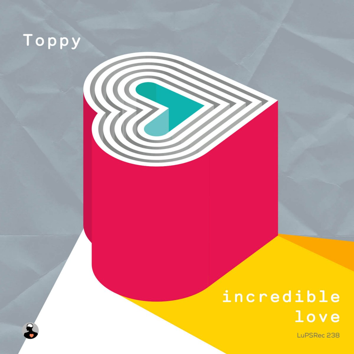LUPS 238 : Toppy - Incredible Love