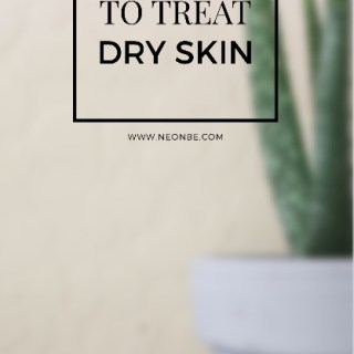 10 Ways To Treat Dry Skin