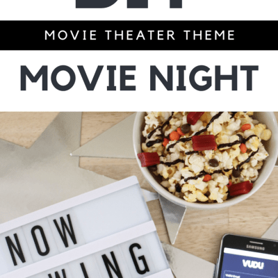DIY Movie Theater Theme Movie Night