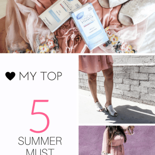 My Top 5 Summer Must Haves