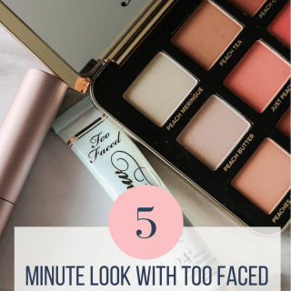 5 Minute Look With Too Faced Just Peachy