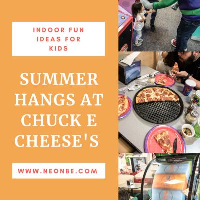 Summer Hangs At Chuck E Cheese's