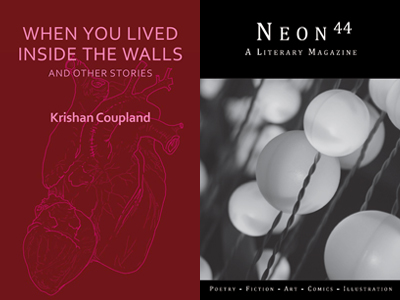 """When You Lived Inside The Walls"" and Issue Forty-Four of Neon Literary Magazine"