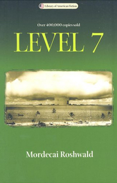 """Level Seven"" by Modrecai Roshwald - a bleak, anti-nuclear novel."