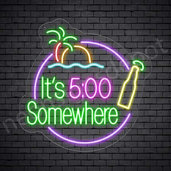 It's 5:00 Somewhere Beer Neon Bar Sign - Transparent