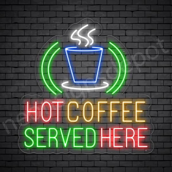 Coffee Neon Sign Hot Coffee Served Here Transparent 24x24