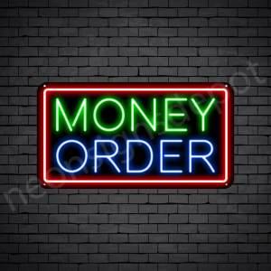 Money Order Neon Sign - black