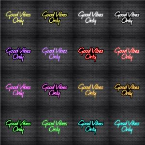 Good Vibes Only V5 Neon Sign