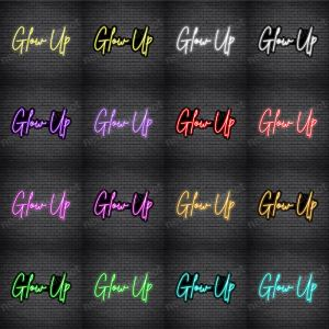 Glow Up V2 Neon Sign