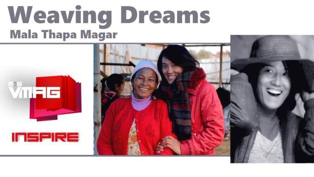 M&S VMAG: Weaving Dreams Mala Thapa Magar