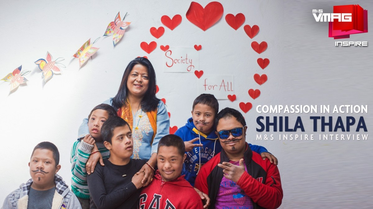 M&S INSPIRE: Compassion in Action - Shila Thapa