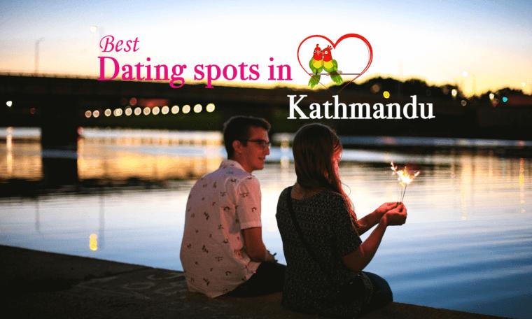 Best Dating Spot in Kathmandu