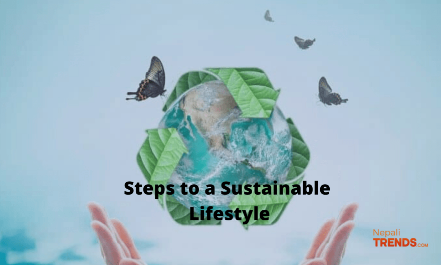 Steps to a sustainable Lifestyle