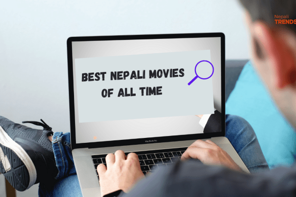 Best Nepali movies of all time