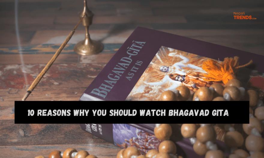 10 reasons why you should watch Bhagavad Gita