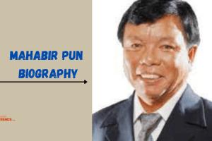 Mahabir Pun Biography