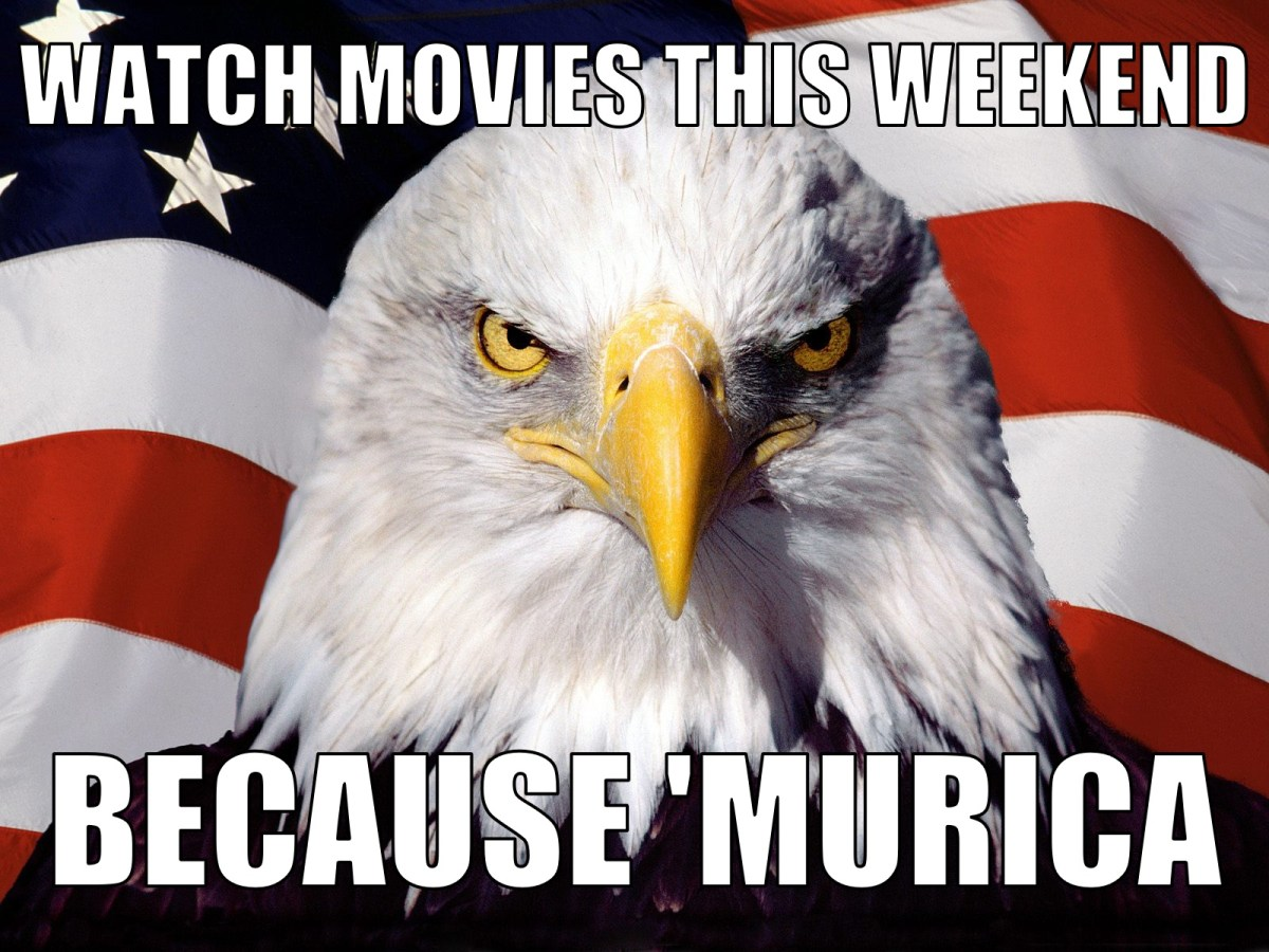 10 Movies about 'MURICA You MUST Watch This Weekend!