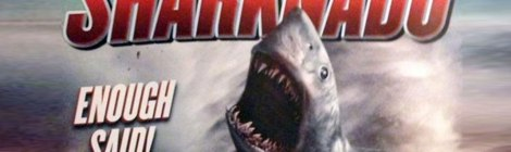 """Sharknado"": A Terrible Work of Genius"